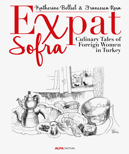 Expat Sofra & Culinary Tales of Foreign Women in Turkey