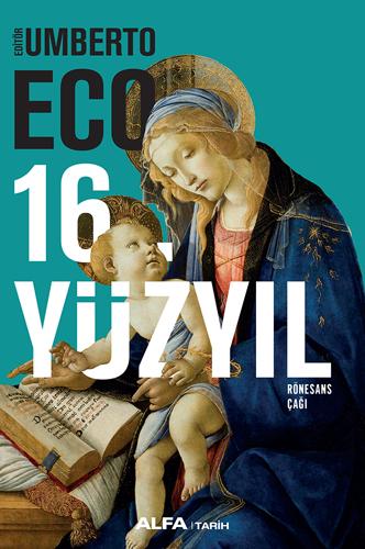 16. Yüzyıl - Rönesans Çağı (Ciltli)