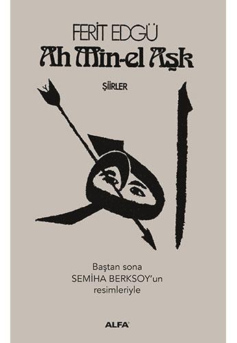 Ah Min-el Aşk (Ciltli)