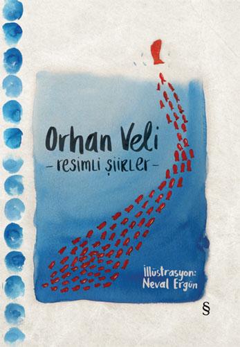 Orhan Veli - Resimli Şiirler (Bez Ciltli)