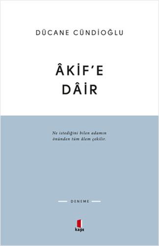 Âkif'e Dâir