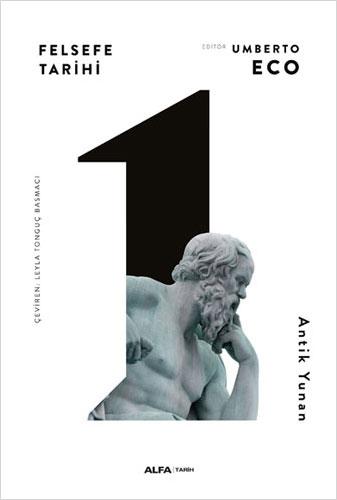 Felsefe Tarihi 1 - Antik Yunan (Ciltli)