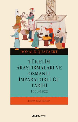 Tüketim Araştırmaları ve Osmanlı İmparatorluğu Tarihi