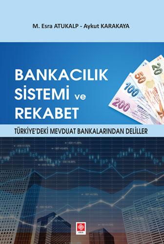 Bankacılık Sistemi ve Rekabet