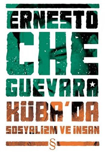 Küba'da Sosyalizm ve İnsan