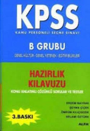 Kpss B Grubu Hazırlık Kılavuzu