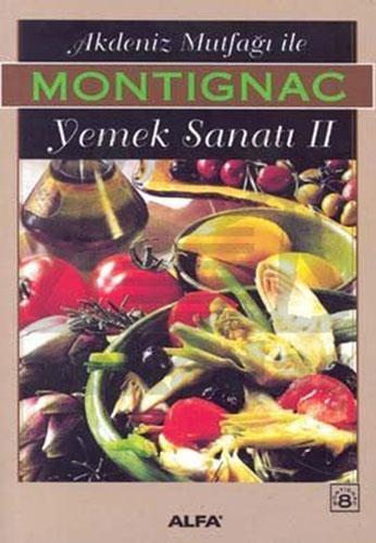 Akdeniz Mutfağı ile Yemek Sanatı II