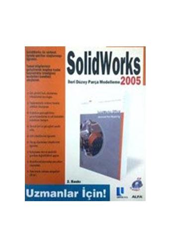 SolidWorks İleri Düzey Parça Modelleme 2005