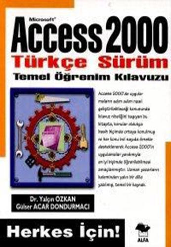 Access 2000 Türkçe Sürüm Temel Kullanım Kılavuzu