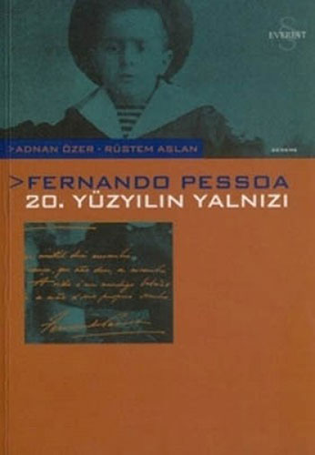 Fernando Pessoa 20. Yüzyılın Yalnızı