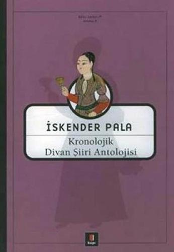 Kronolojik Divan Şiiri Antolojisi (Ciltli)